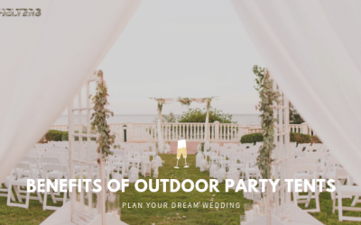 Benefits of Outdoor Party Tents for Your Wedding