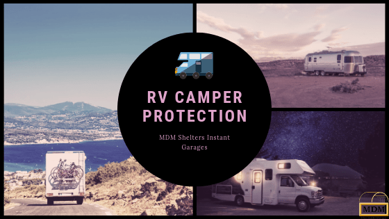 RV Camper Protection with Instant Garages