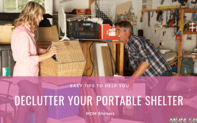 Declutter Your Portable Shelter with These Tips
